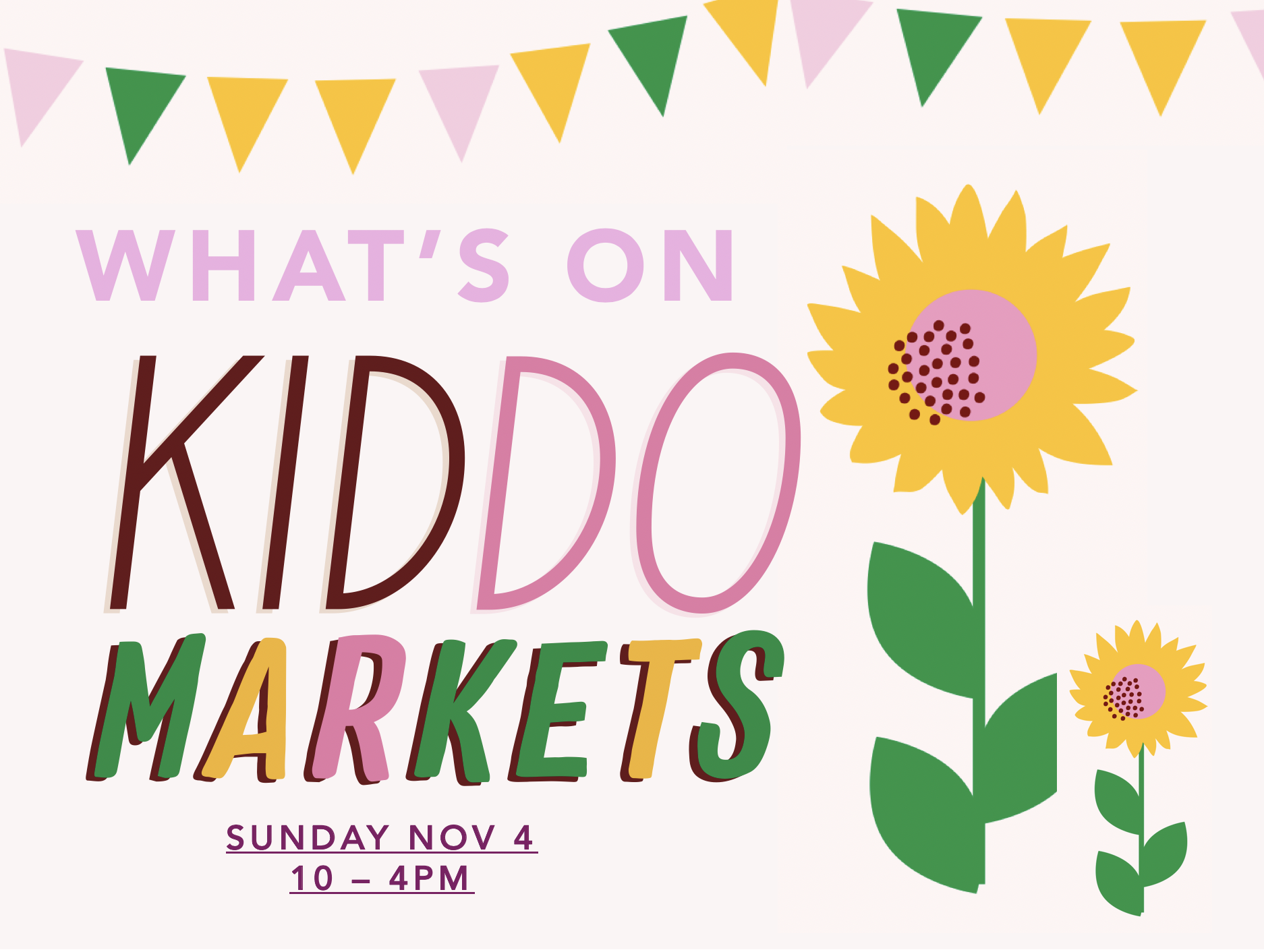 WHAT'S ON AT KIDDO MARKETS