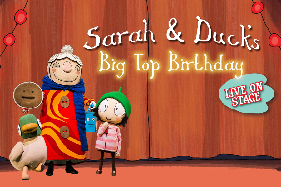 LIVE REVIEW: Sarah & Duck's Big Top Birthday