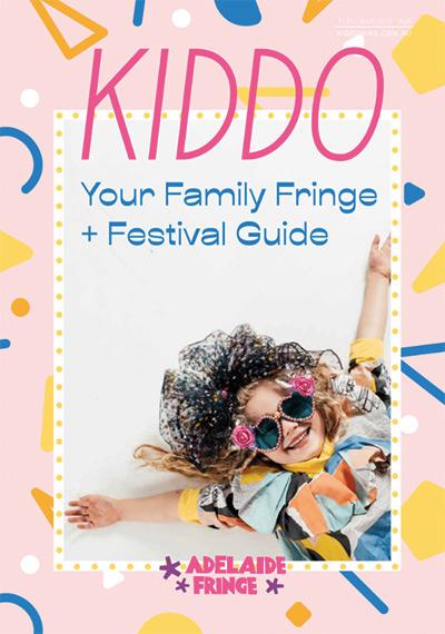 KIDDO Family Fringe + Festival Guide