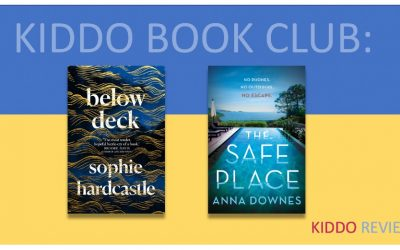 Kiddo Reviews: Below Deck and The Safe Place