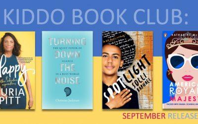 KIDDO BOOK CLUB: September New Release Books
