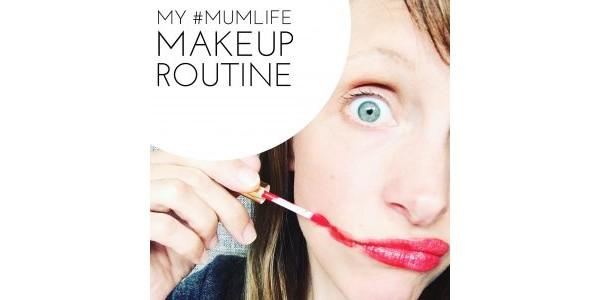 mum life makeup routine