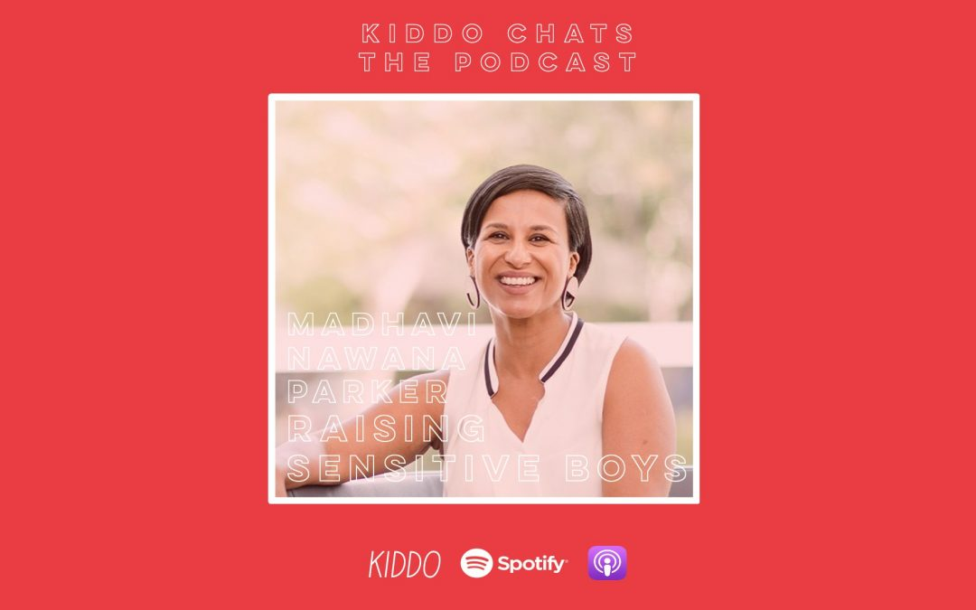 Kiddo Chats Episode 2: Raising sensitive boys