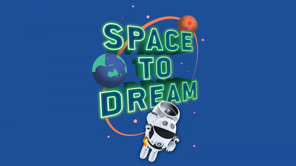 space to dream exhibition