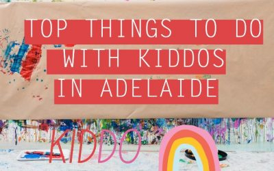 Top Things To Do With Kids in Adelaide