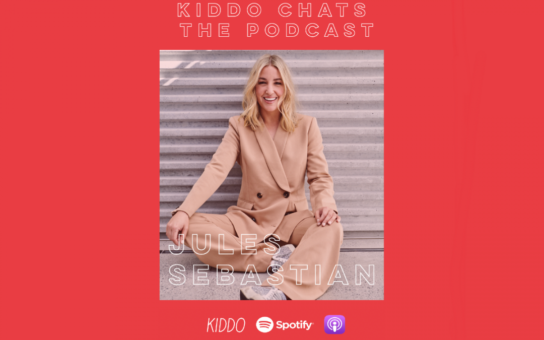 KIDDO Chats Episode 10: At home with Jules Sebastian