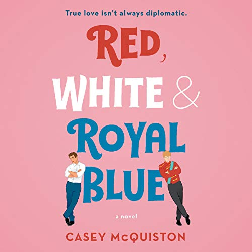 red white and royal blue audio book