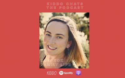 KIDDO Chats Episode 11: Low Tox Family Life