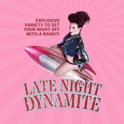 late night dynamite adelaide fringe