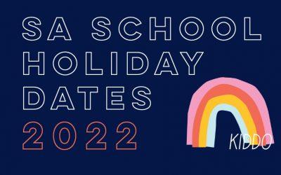 Adelaide School Holidays 2022