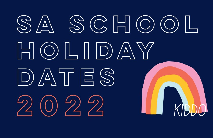 Adelaide School Holiday dates 2022