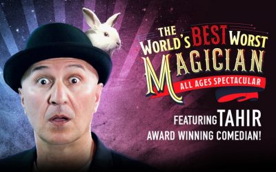 Win: A Family Pass to Tahir – The World's Best Worst Magician
