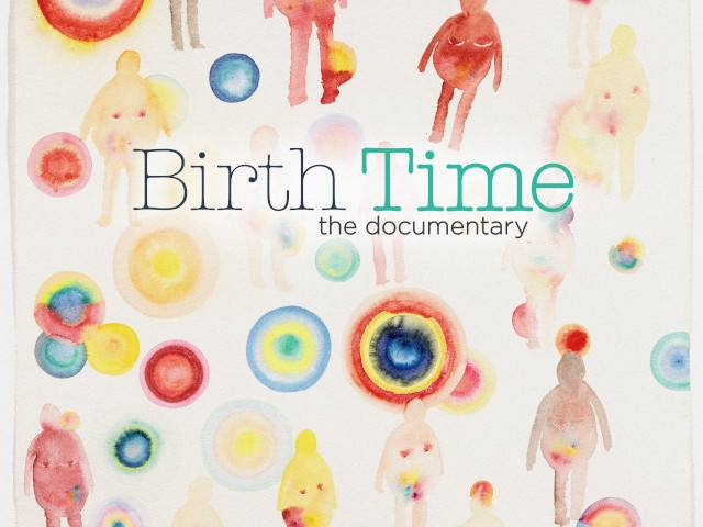 Birth Time The Documentary