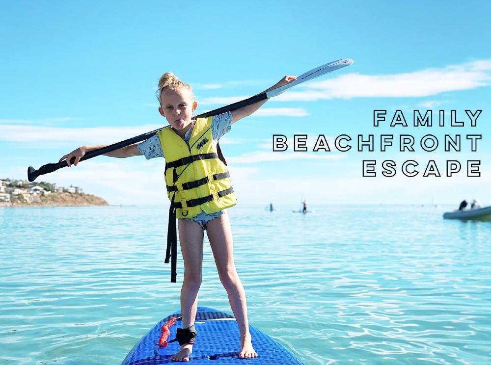 FAMILY BEACH FRONT ESCAPE