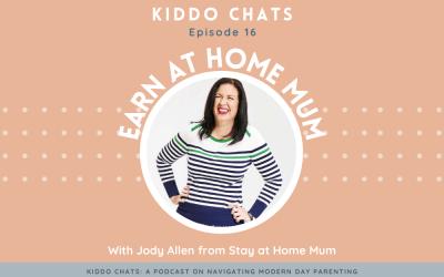 Kiddo chats ep 16 Earn at home mum