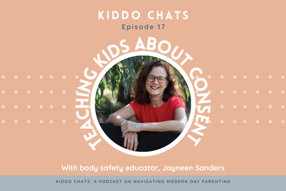 KIDDO CHATS EPISODE 17: Teaching kids about consent