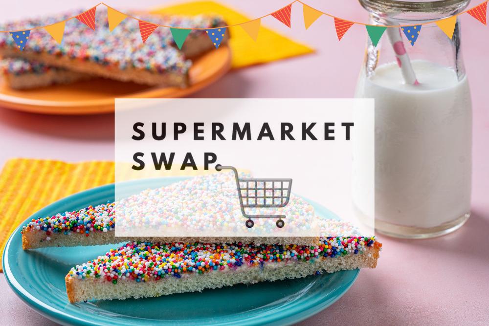 supermarket swap clean fairy bread