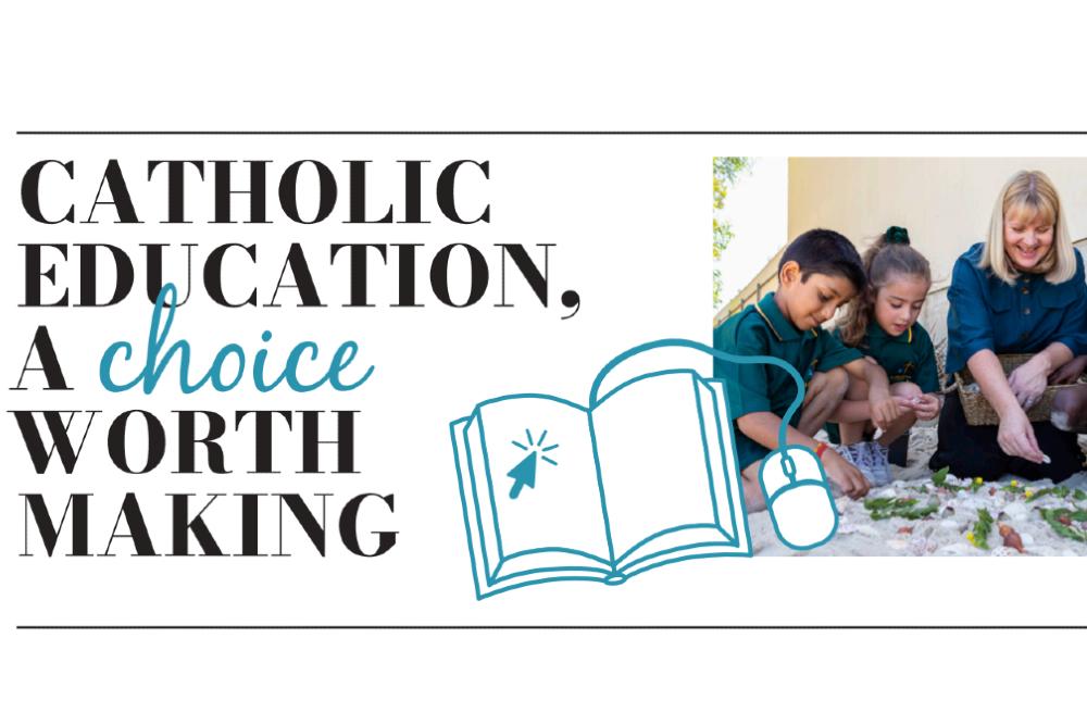 Catholic Education: A choice worth making