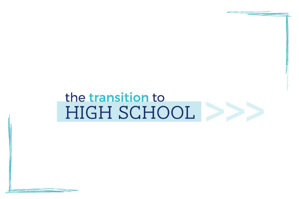 transition to highschool