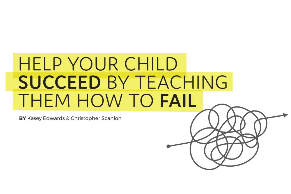 teach your kids to fail