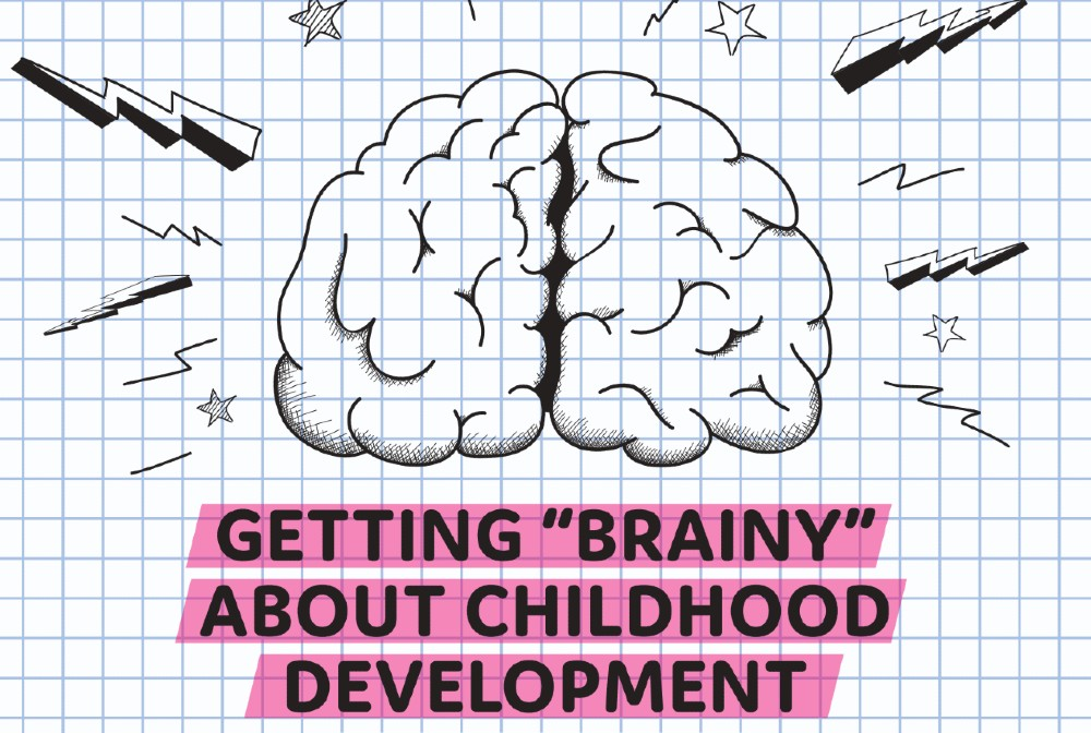 getting brainy about kids brain development