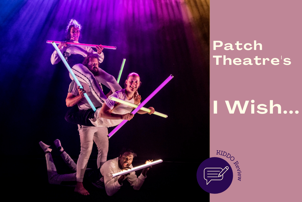 REVIEW: Patch Theatre's 'I Wish…'