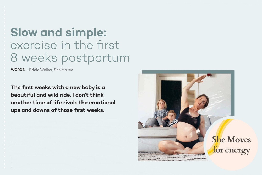 Slow and simple: Exercise in the first 8 weeks postpartum